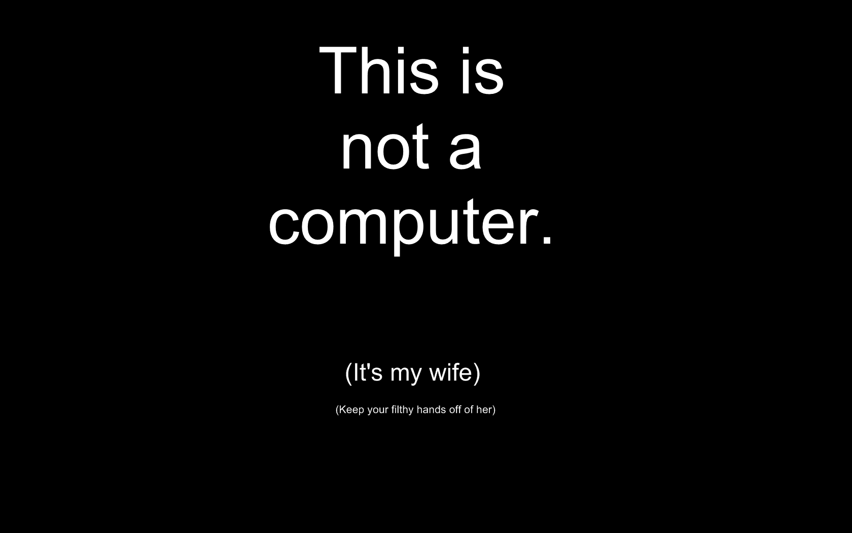 Wallpaper – This is not computer